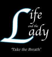 Life and the Lady